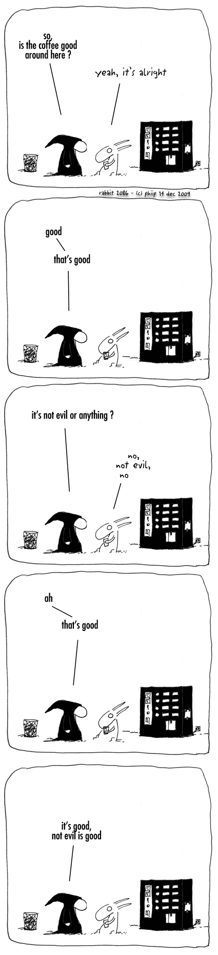 not evil or antything